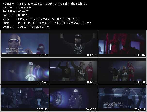 B.O.B. Feat. T.I. And Juicy J - We Still In This Bitch