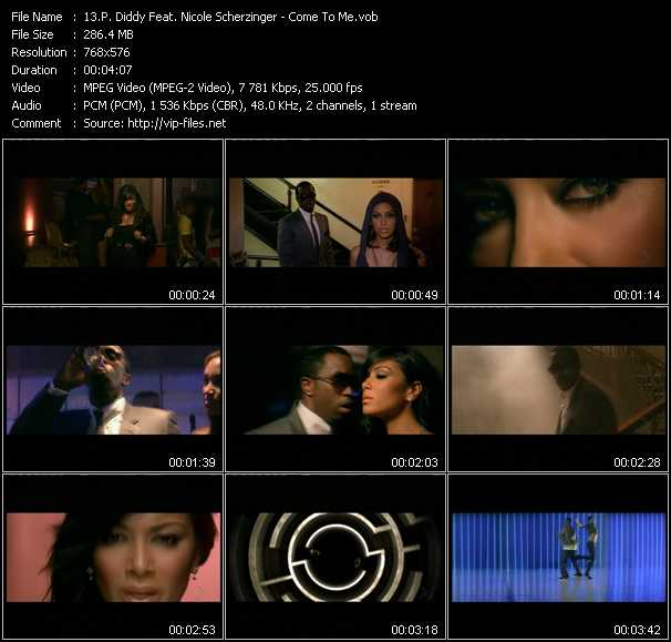 P. Diddy (Puff Daddy) Feat. Nicole Scherzinger - Come To Me
