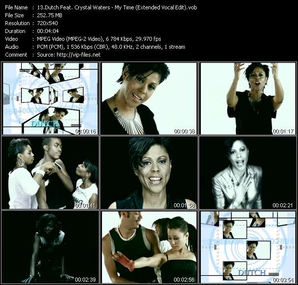 Dutch Feat. Crystal Waters - My Time (Extended Vocal Edit)