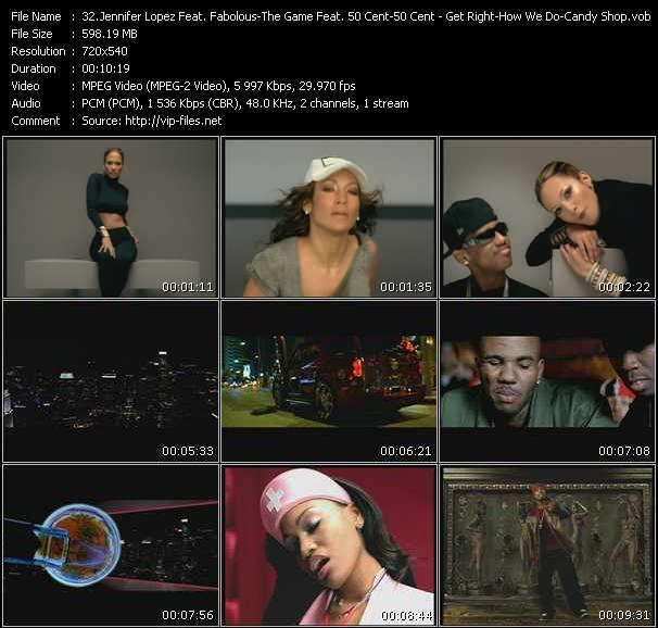 Jennifer Lopez Feat. Fabolous - The Game Feat. 50 Cent - 50 Cent - Get Right - How We Do - Candy Shop