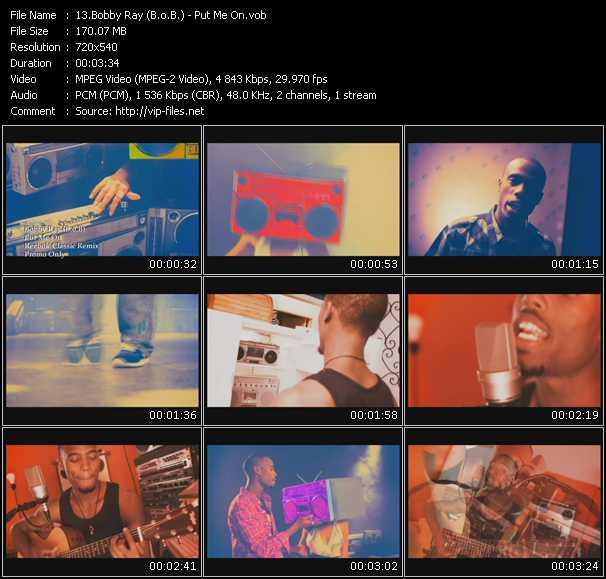 Bobby Ray (B.O.B.) - Put Me On