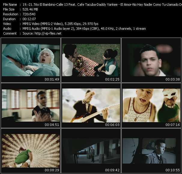Tito El Bambino - Calle 13 Feat. Cafe Tacuba - Daddy Yankee - El Amor - No Hay Nadie Como Tu - Llamado De Emergencia