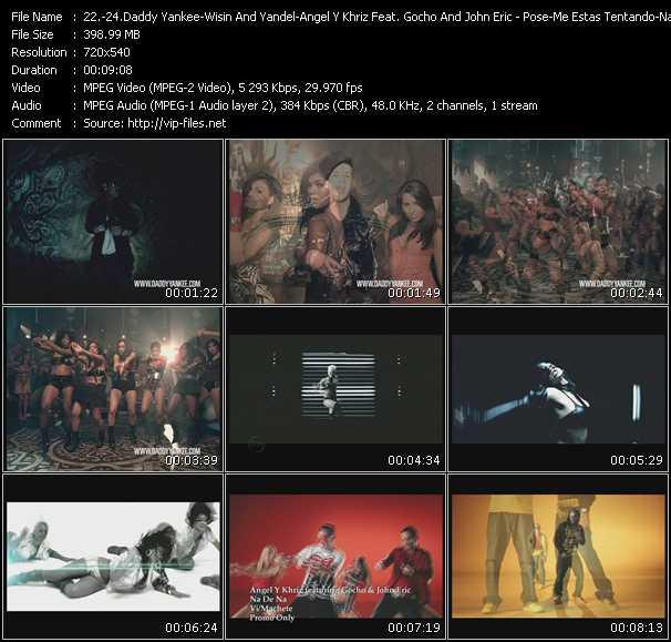 Daddy Yankee - Wisin And Yandel - Angel And Khriz Feat. Gocho And John Eric - Pose - Me Estas Tentando - Na De Na