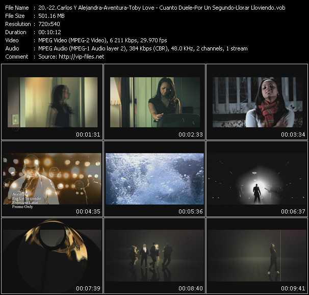 Carlos Y Alejandra - Aventura - Toby Love - Cuanto Duele - Por Un Segundo - Llorar Lloviendo