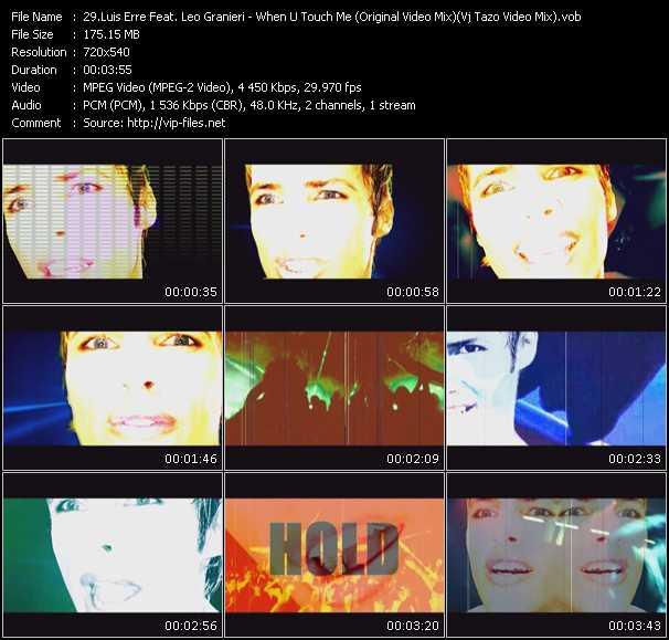Luis Erre Feat. Leo Granieri - When U Touch Me (Original Video Mix) (Vj Tazo Video Mix)