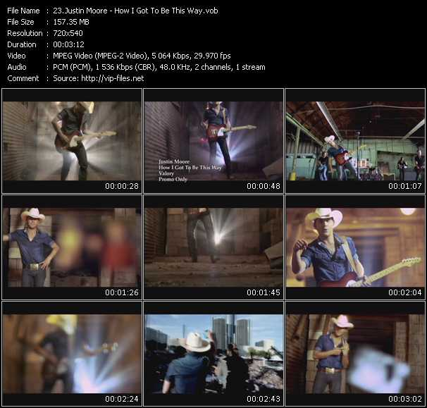 Justin Moore - How I Got To Be This Way