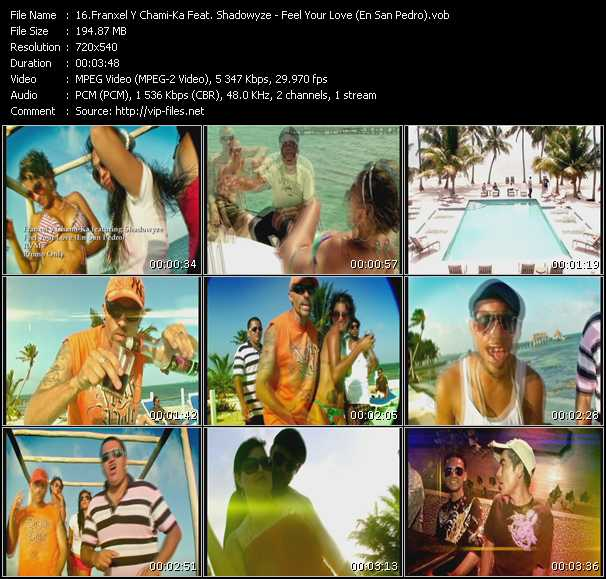 Franxel Y Chami-Ka Feat. Shadowyze - Feel Your Love (En San Pedro)