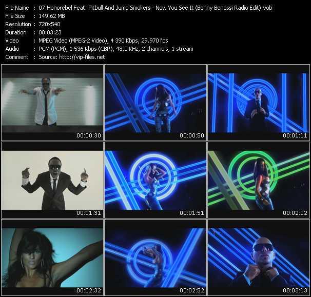 Honorebel Feat. Pitbull And Jump Smokers - Now You See It (Benny Benassi Radio Edit) (Vj Tony Macaroni Video Mix)