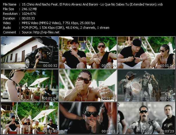 Chino And Nacho Feat. El Potro Alvarez And Baroni - Lo Que No Sabes Tu (Extended Version)