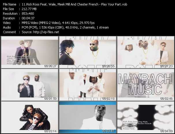 Rick Ross Feat. Wale, Meek Mill And Chester French - Play Your Part