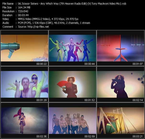 Scissor Sisters - Any Which Way (7th Heaven Radio Edit) (Vj Tony MacAroni Video Mix)