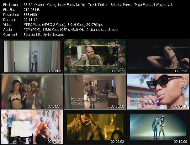 Kiyana - Young Jeezy Feat. Ne-Yo - Travis Porter Feat. Tyga - Brianna Perry - Tyga Feat. Lil' Wayne - Take Me Away - Leave You Alone - Ayy Ladies - Marilyn Monroe - Faded